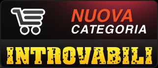 Nuova Categoria Introvabili